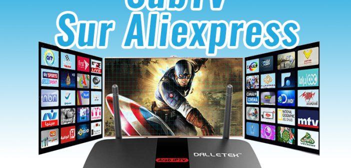 Subtv abonnement – Boxe IPTV Android par cher sur Aliexpress